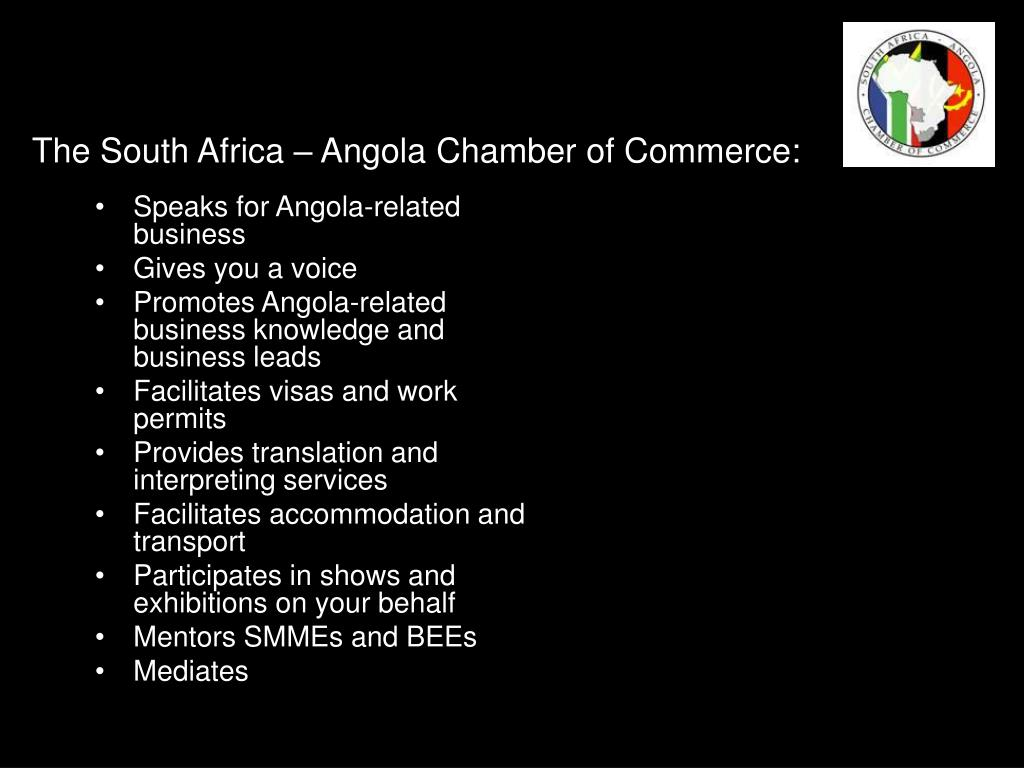The South Africa – Angola Chamber of Commerce: