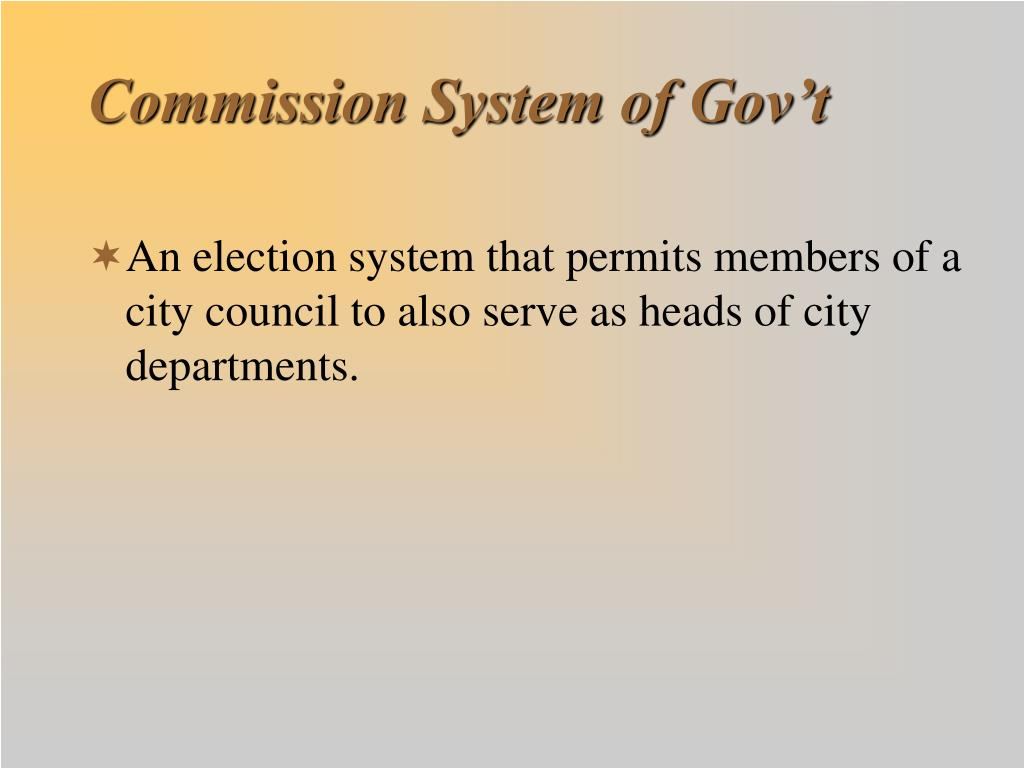 Commission System of Gov't