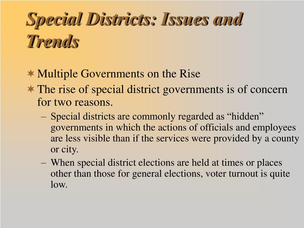 Special Districts: Issues and Trends