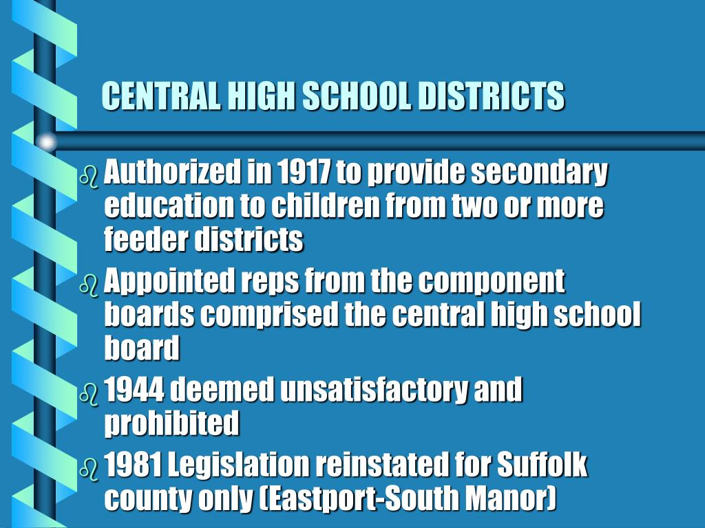 CENTRAL HIGH SCHOOL DISTRICTS