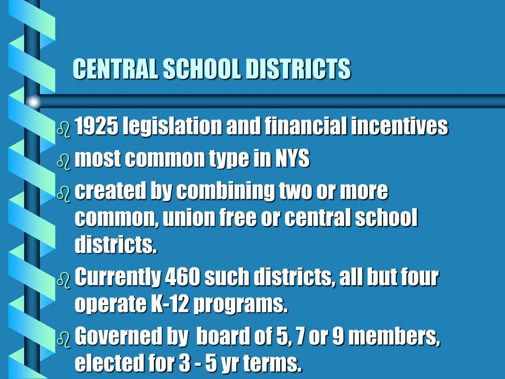 CENTRAL SCHOOL DISTRICTS