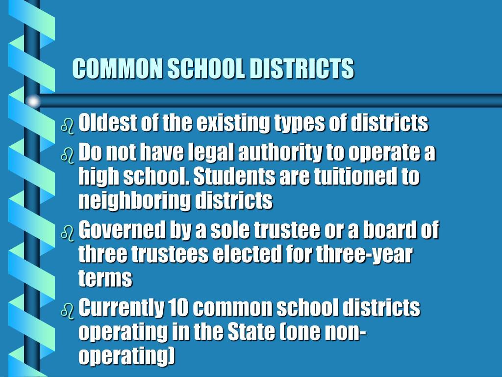 COMMON SCHOOL DISTRICTS