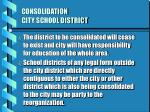 consolidation city school district