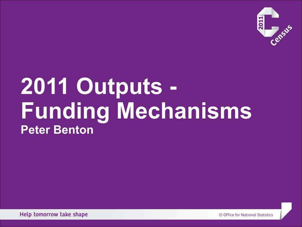 2011 Outputs - Funding Mechanisms