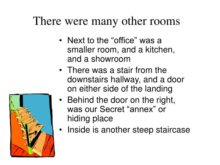 There were many other rooms
