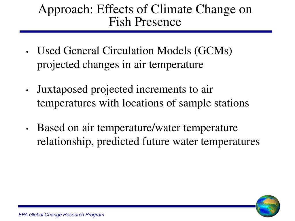 Approach: Effects of Climate Change on
