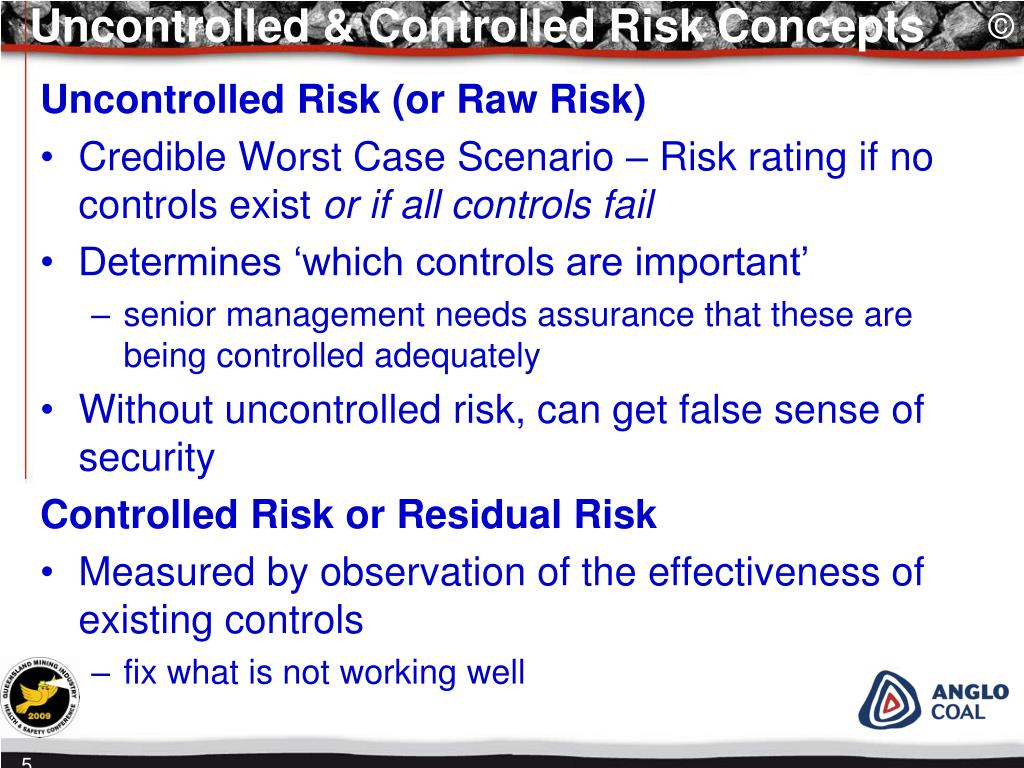Uncontrolled & Controlled Risk Concepts