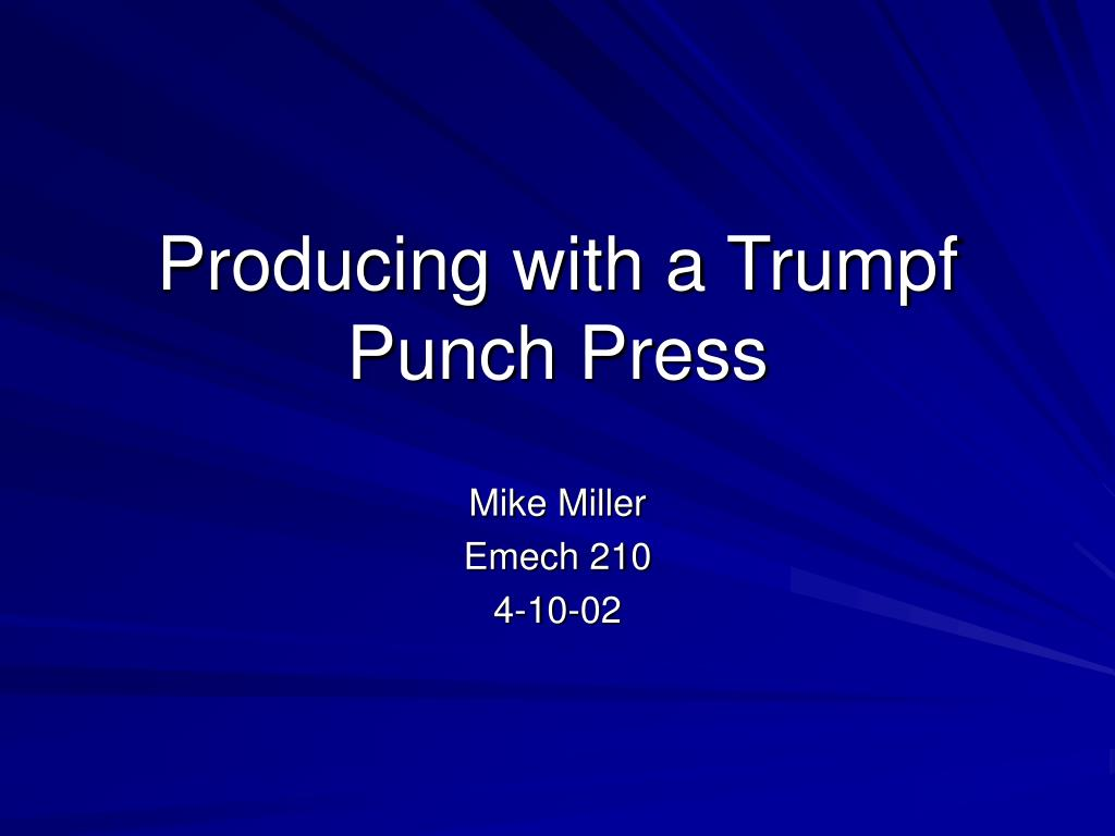Producing with a Trumpf Punch Press