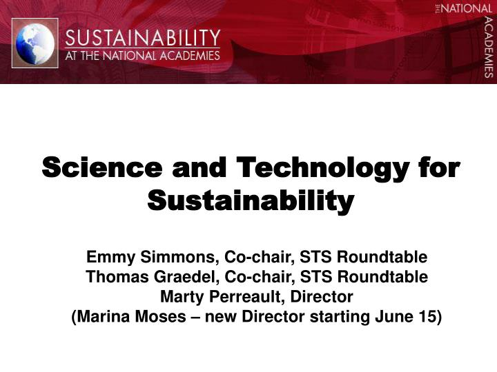 Science and technology for sustainability l.jpg