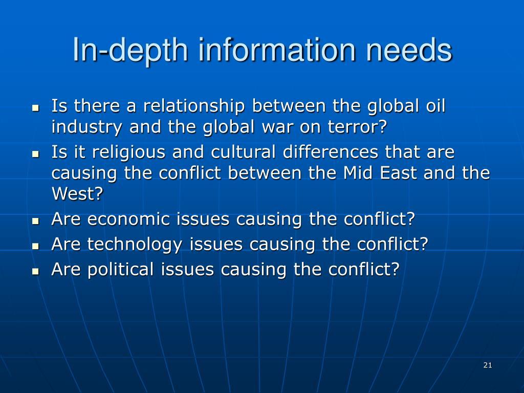 In-depth information needs