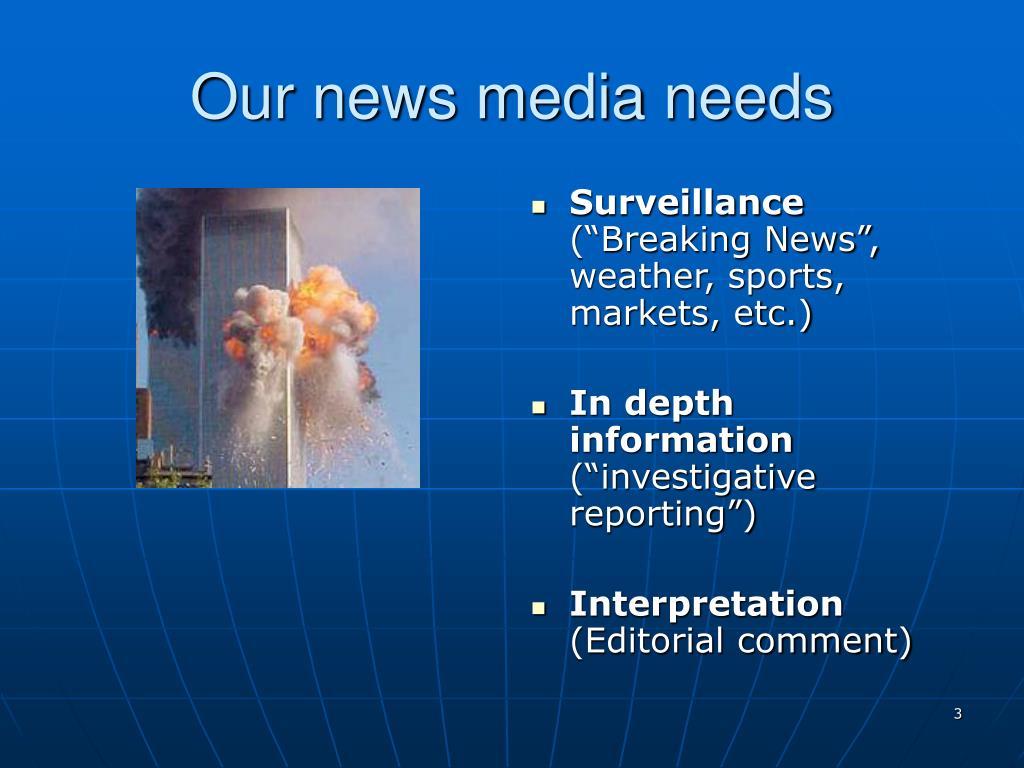 Our news media needs