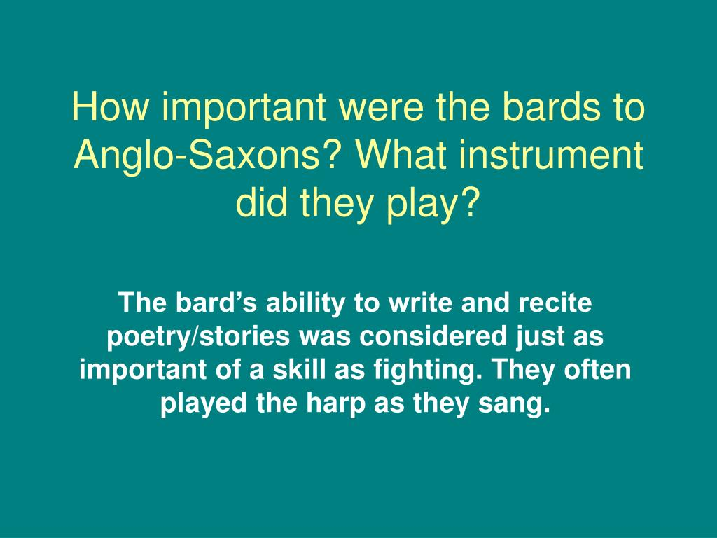 How important were the bards to Anglo-Saxons? What instrument did they play?