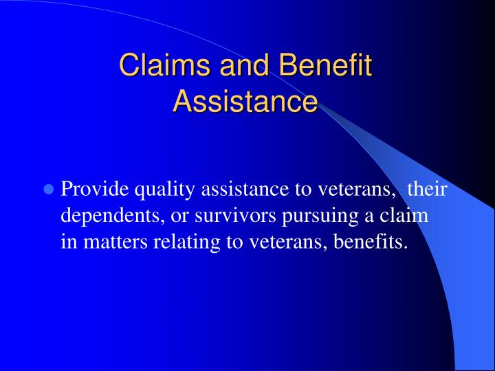 Claims and benefit assistance