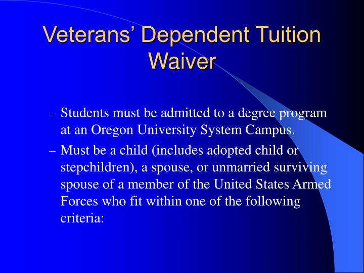 Veterans' Dependent Tuition Waiver