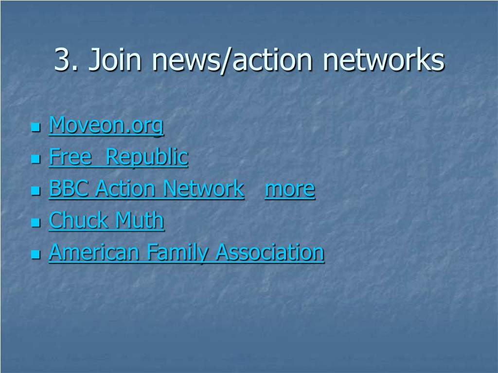 3. Join news/action networks