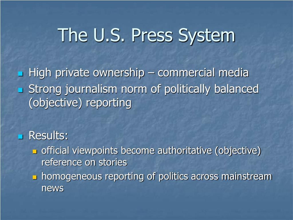 The U.S. Press System
