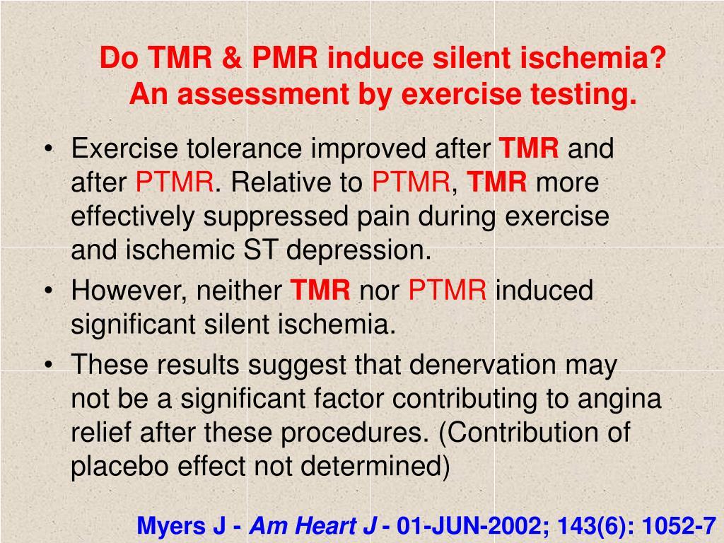 Do TMR & PMR induce silent ischemia?