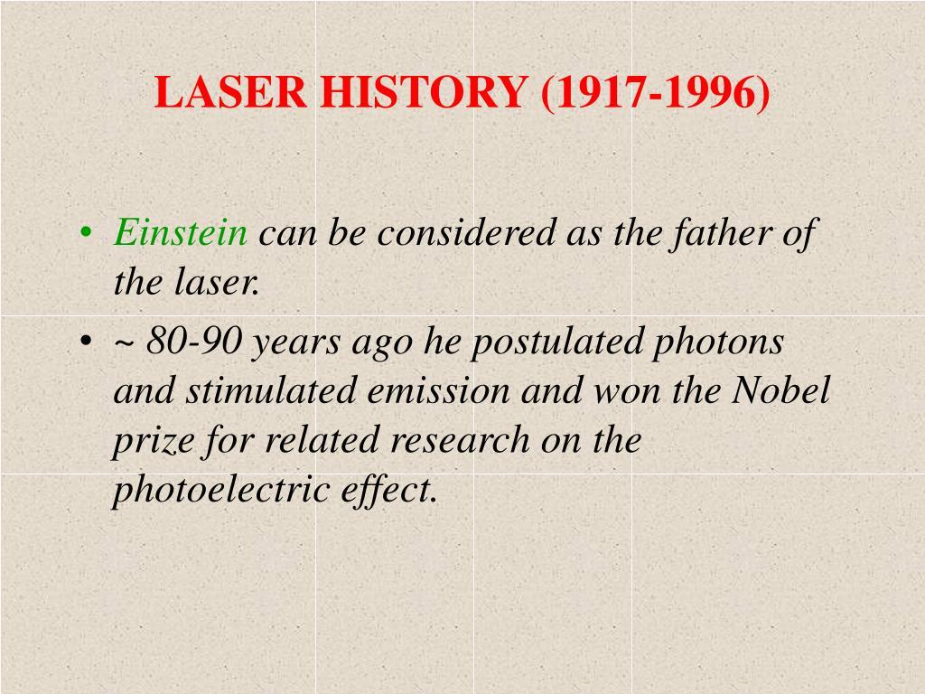 LASER HISTORY (1917-1996)