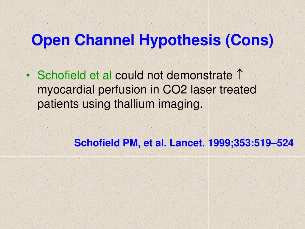 Open Channel Hypothesis (Cons)