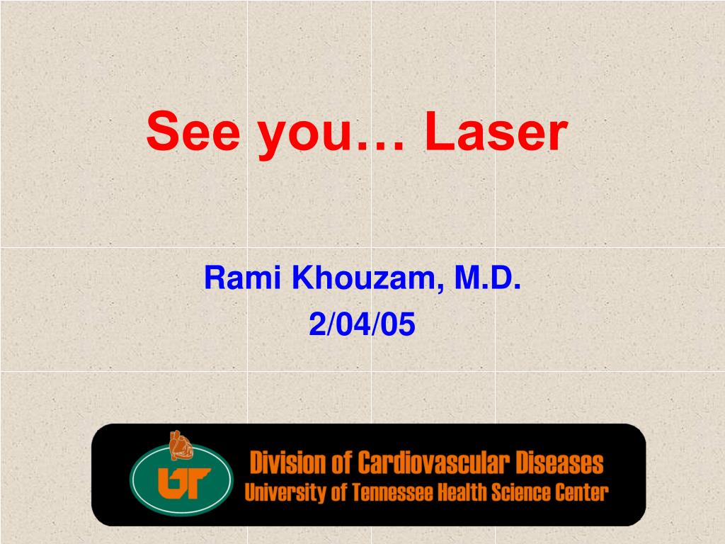 See you… Laser