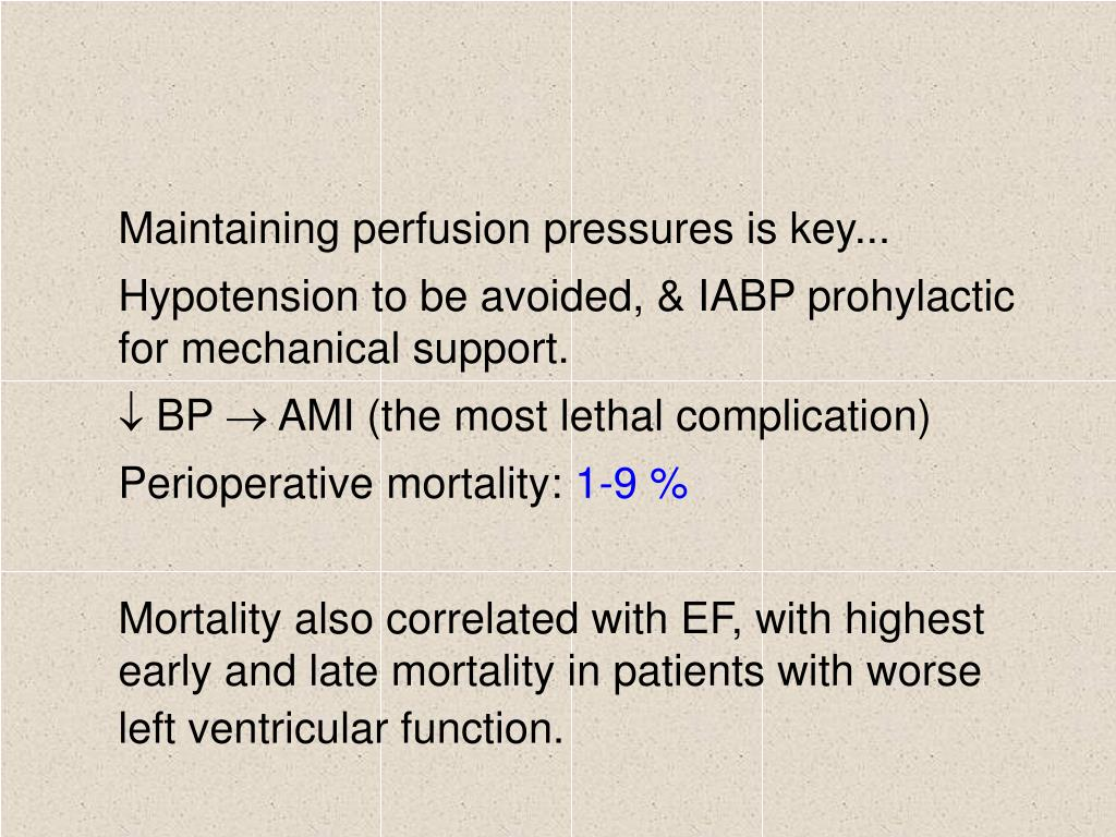 Maintaining perfusion pressures is key...