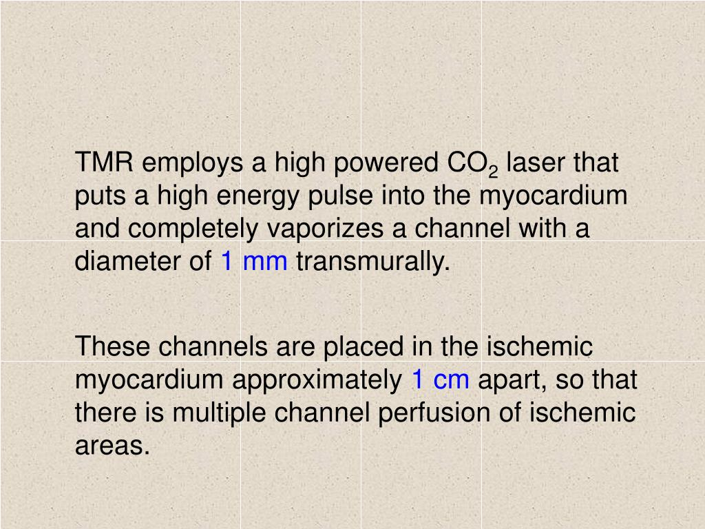 TMR employs a high powered CO