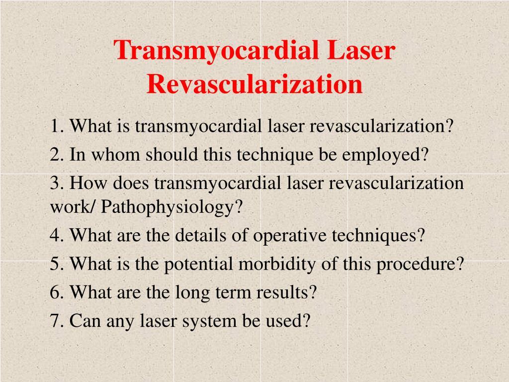 Transmyocardial Laser