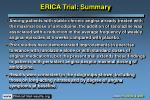 erica trial summary