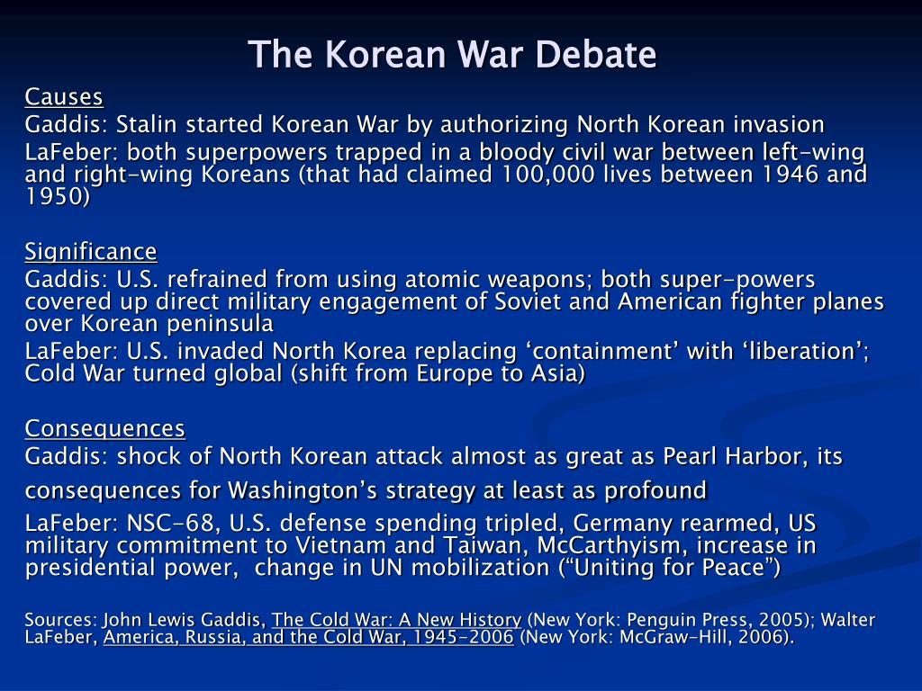 The Korean War Debate