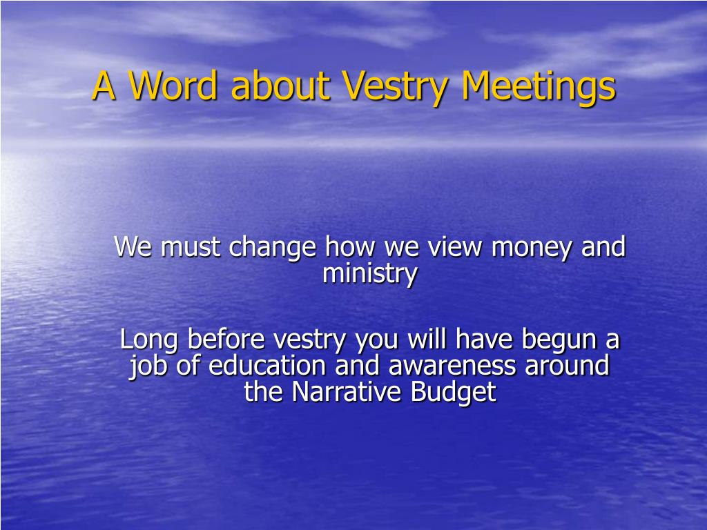 A Word about Vestry Meetings