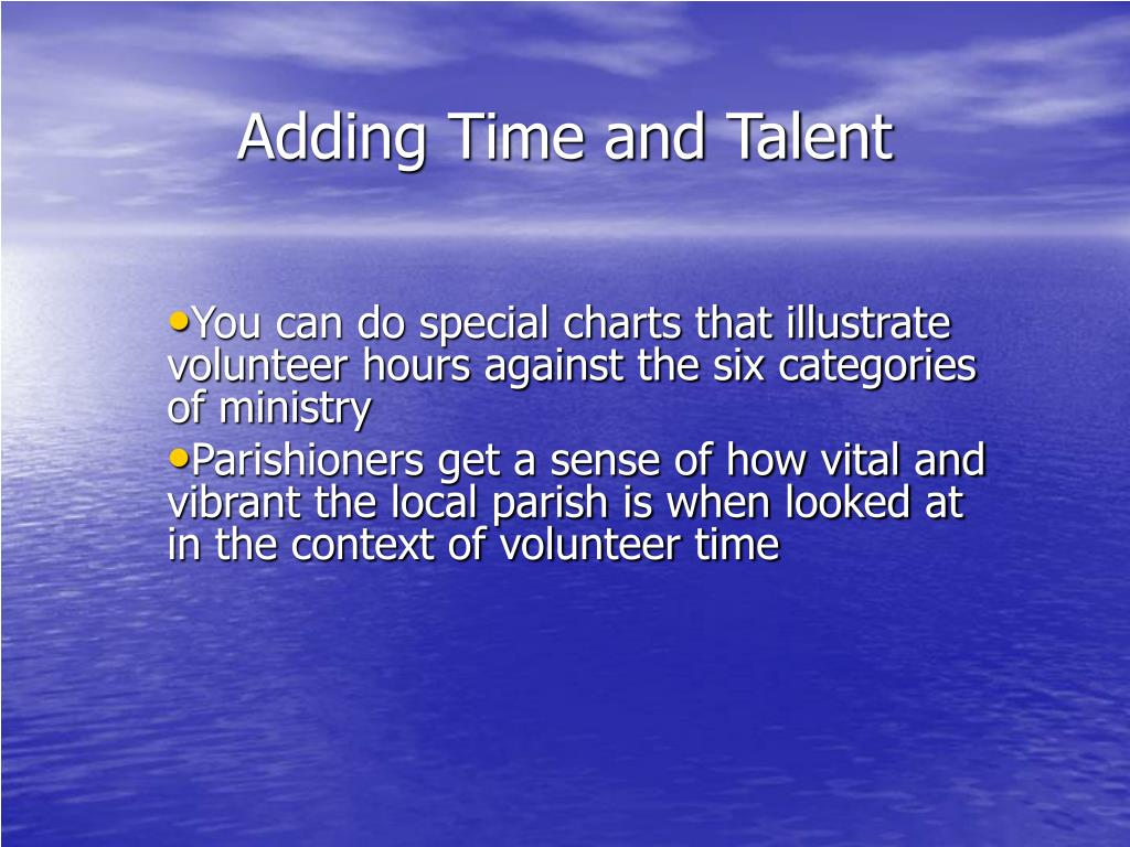 Adding Time and Talent