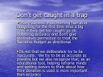 don t get caught in a trap