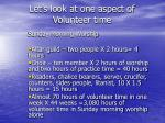let s look at one aspect of volunteer time
