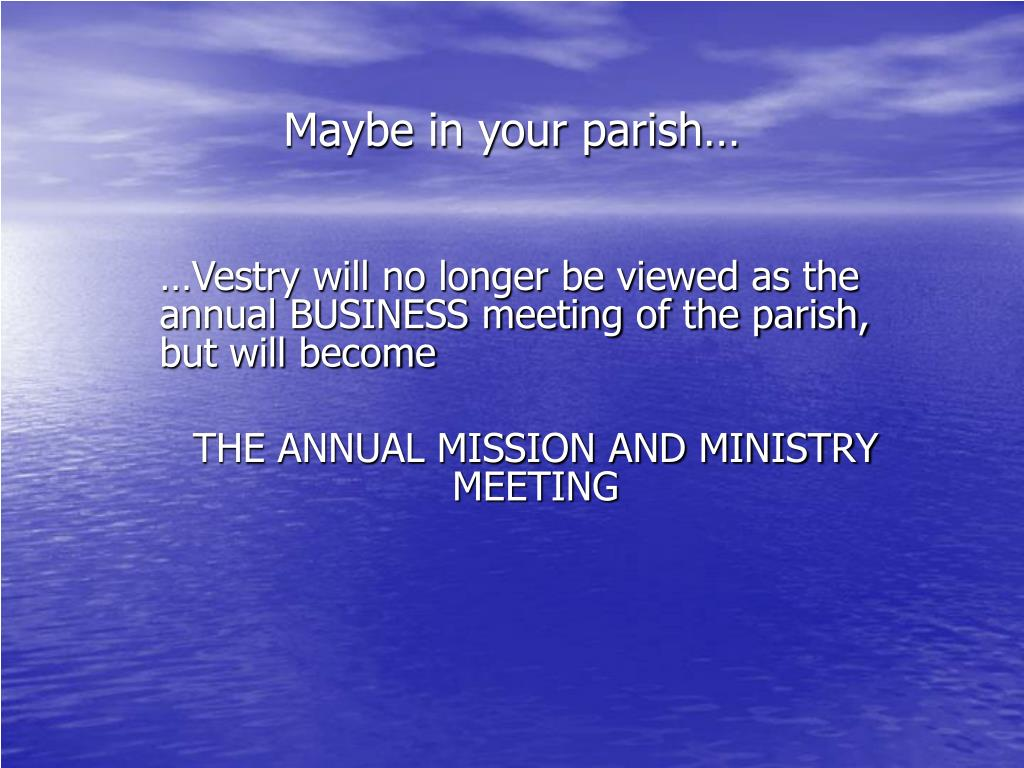 Maybe in your parish…