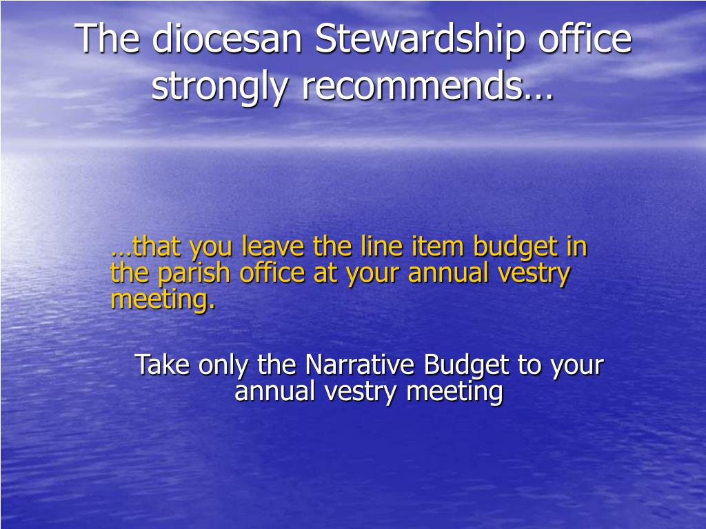 The diocesan Stewardship office strongly recommends…