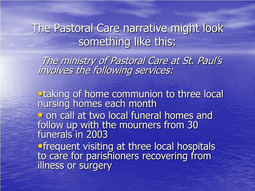 The Pastoral Care narrative might look something like this: