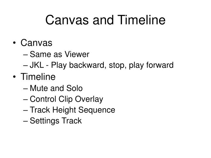Canvas and Timeline