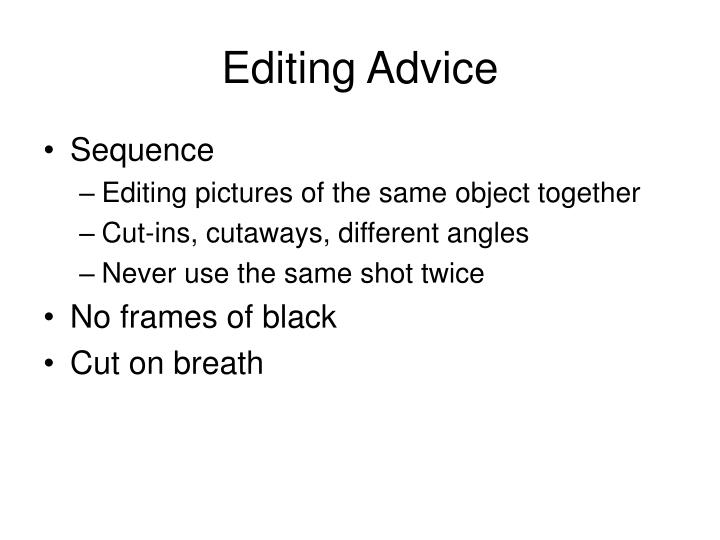Editing Advice