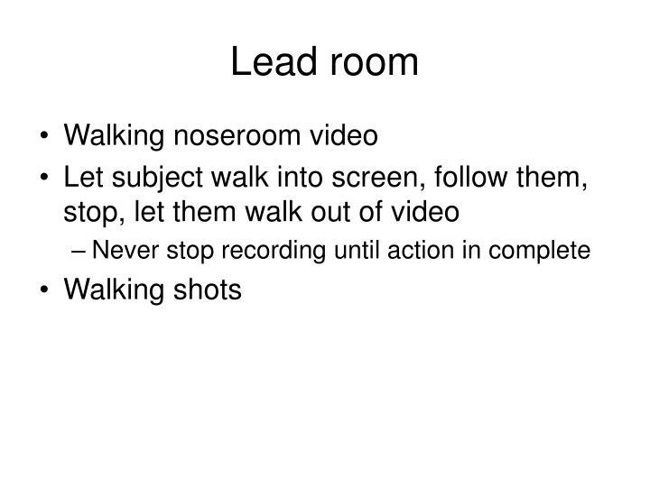 Lead room