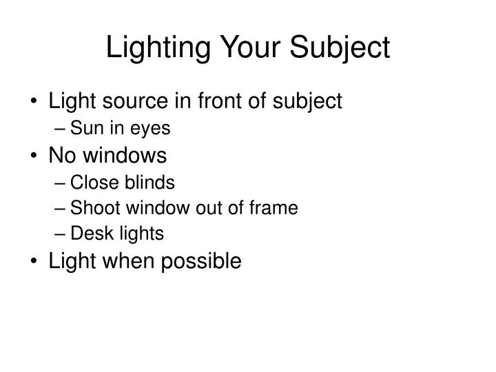 Lighting Your Subject
