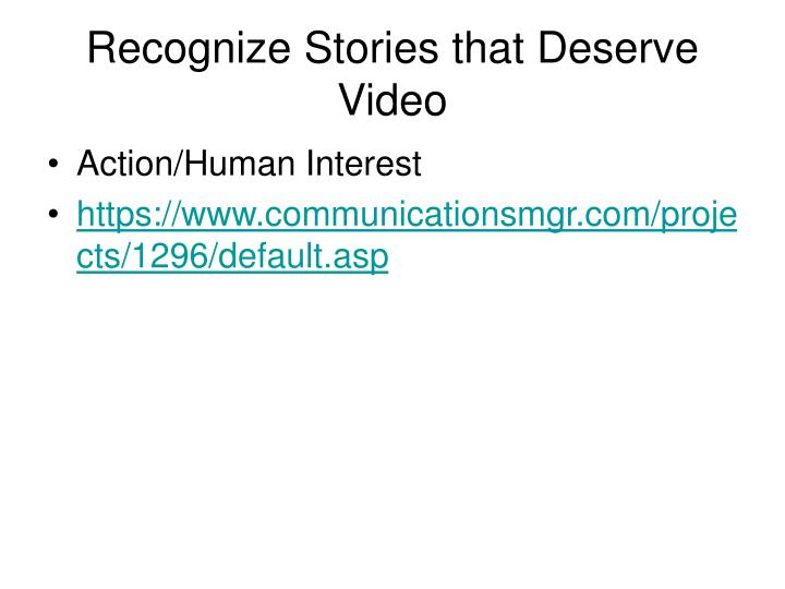 Recognize Stories that Deserve Video