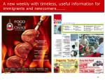 a new weekly with timeless useful information for immigrants and newcomers