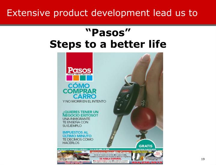 Extensive product development lead us to
