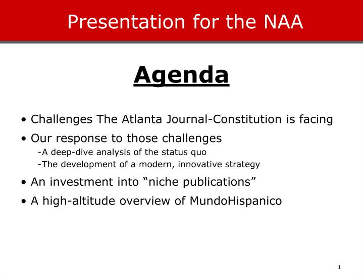 presentation for the naa