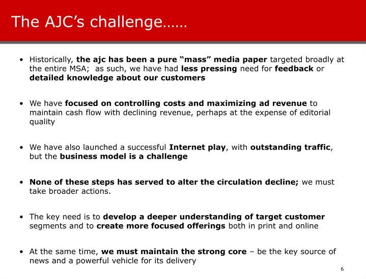 The AJC's challenge……