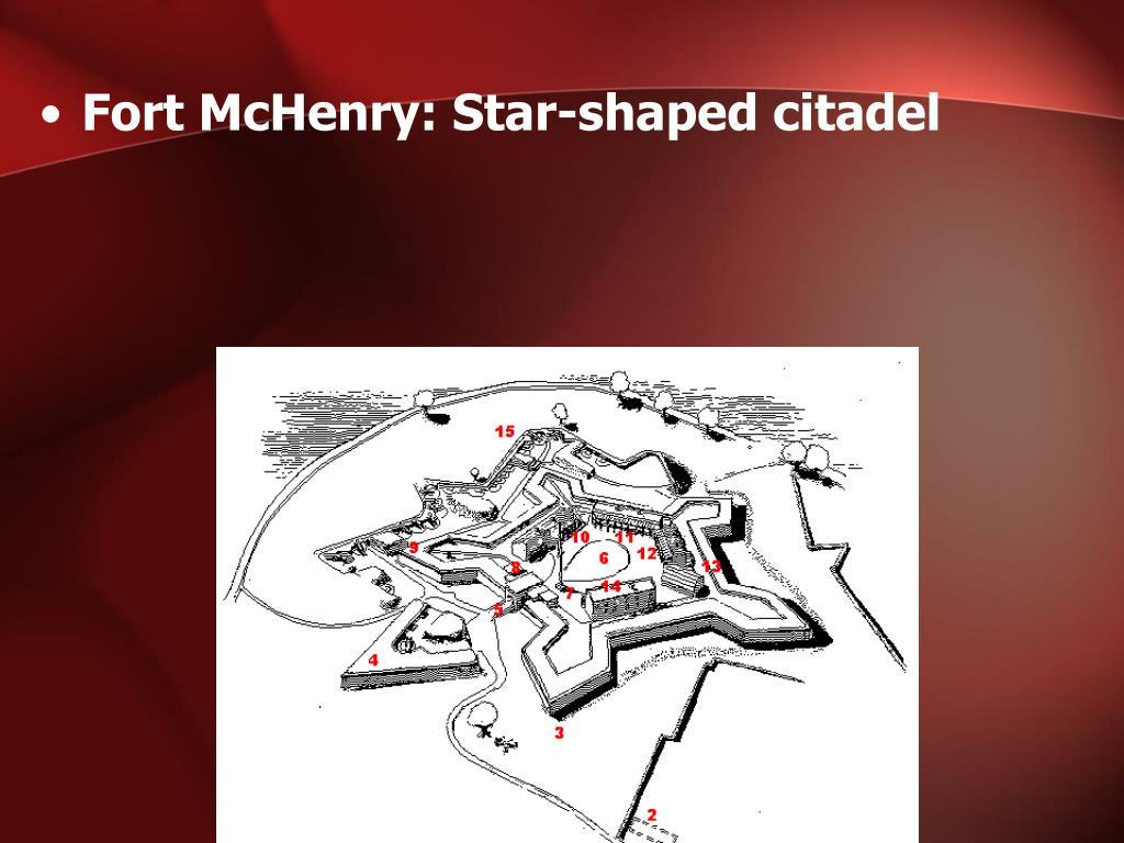 Fort McHenry: Star-shaped citadel