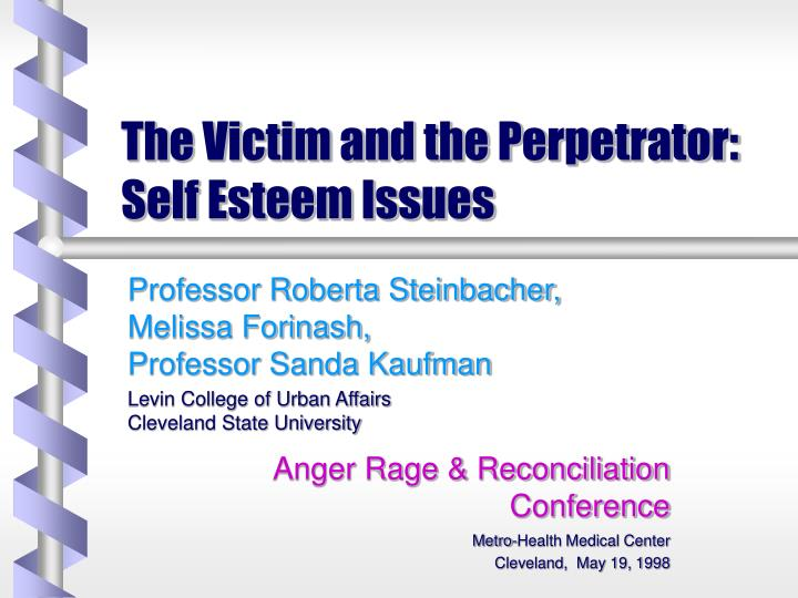 The victim and the perpetrator self esteem issues