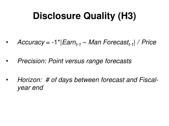 Disclosure Quality (H3)