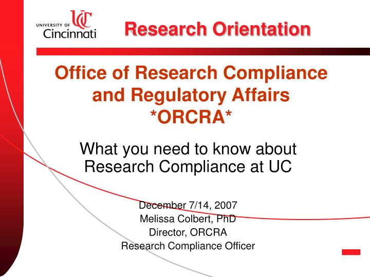 Office of research compliance and regulatory affairs orcra