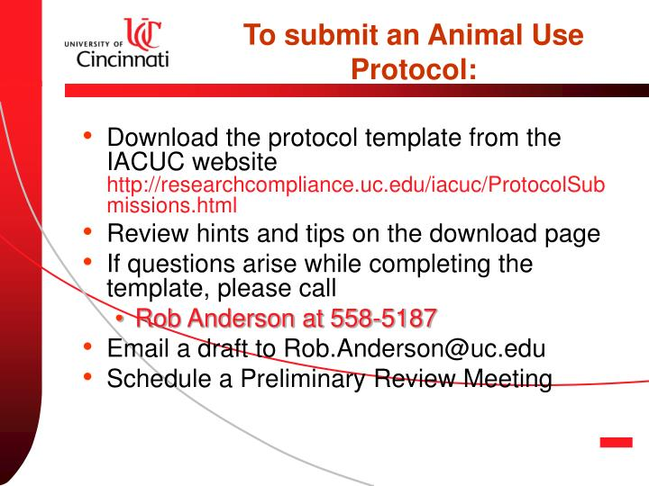 To submit an Animal Use Protocol: